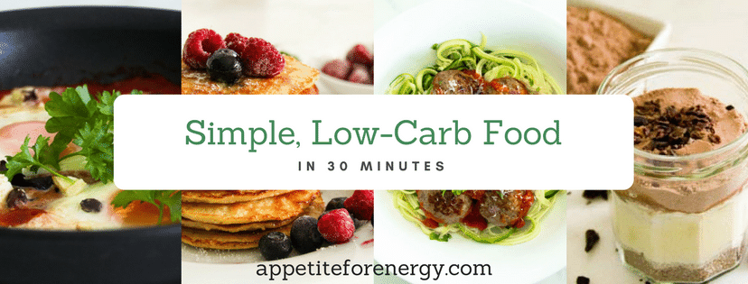 30 Minute Low-Carb Recipes