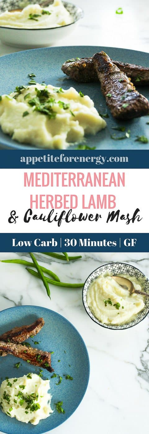 Mediterranean Herbed Lamb is a super easy 30 minute low-carb recipe with 10g of net carbs per serve (including the mash). FOLLOW us for more 30 Minute Recipes. PIN & CLICK through to get the recipe! how to make cauliflower mash |Low-carb diet |ketogenic diet |keto diet |keto mash| low carb diet cauliflower mash| gluten free mash recipe|Low carb dinner recipe|low carb lamb #Keto #LowCarbRecipes #KetoRecipes #LowCarbDiet #CauliflowerMash #LowCarbMash