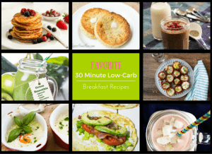 Favorite 30 Minute Low-Carb Breakfast Recipes
