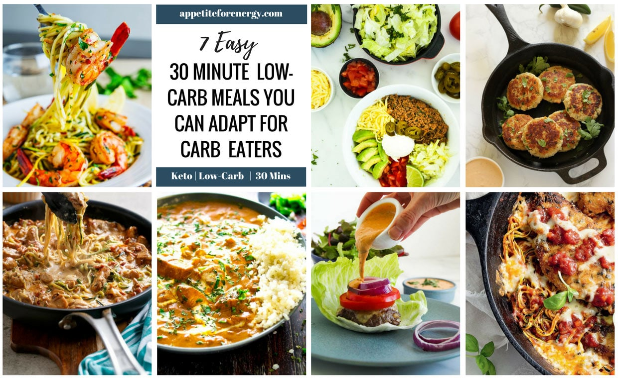 7 EASY 30 Minute Low-Carb Meals You Can Adapt For Carb Eaters