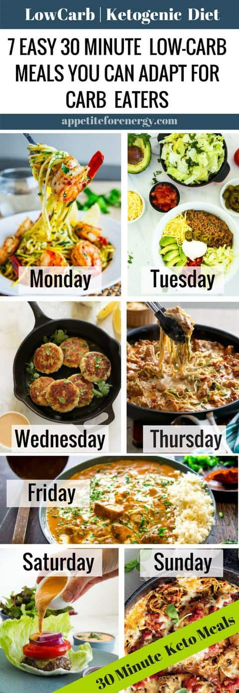 Tired of trying to keep the carb eaters in your home happy, when you follow a low-carb or ketogenic diet? We have you covered with a 7 day, 30-minute keto meal plan that can easily be adapted or served to carb eaters. Also gluten-free. PIN & CLICK through to get the recipes!  #lowcarbdiet #ketodiet #lowcarbmealplan