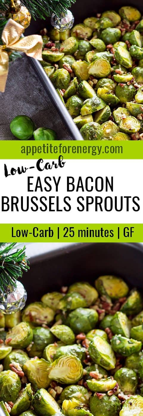 The perfect holiday side dish! Easy Bacon Brussels Sprouts is always a hit and perfect for low-carb, keto or ketogenics diets and is gluten-free. FOLLOW us for more 30 Minute Recipes. PIN & CLICK through to get the recipe! #ketothanksgiving #LowCarbBrusselSprouts #brusselssproutsrecipes