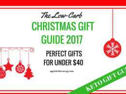 Low-Carb Christmas Gift Guide 2017 – For Under $40