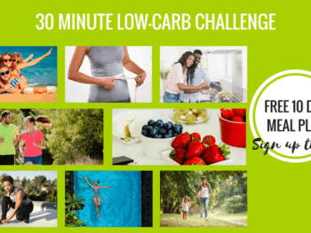 Join the 30 Minute Low-Carb Challenge!