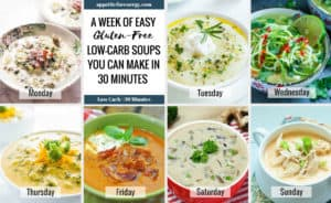7 Easy Low-Carb Soups You Can Make in 30 Minutes - one for every day of the week