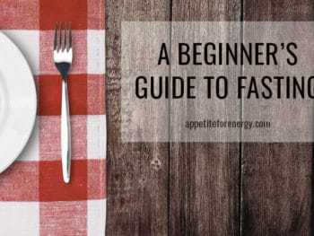 A Beginner's Guide To Fasting