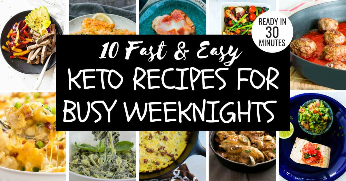 10 Fast Easy Keto Recipes For Weeknights Appetite For Energy