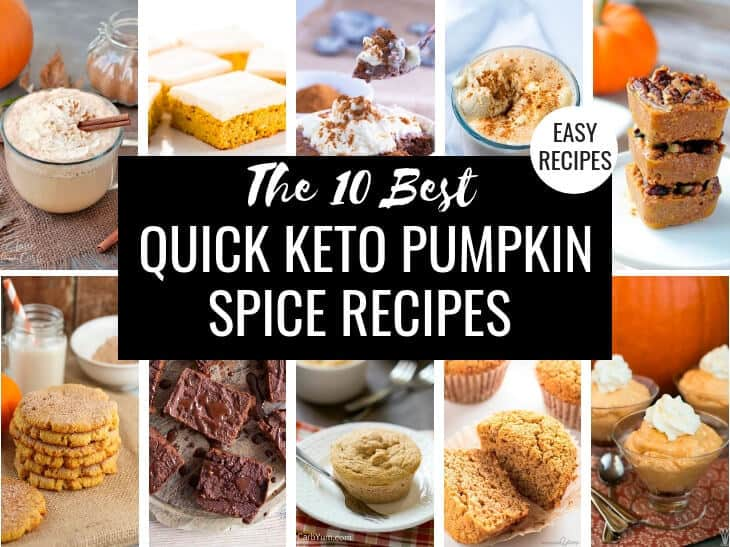 Collage showing all of the recipes from 10 Best Quick Keto Pumpkin Spice Recipes in a grid