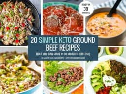 Collage with 6 of the simple ground beef keto recipes
