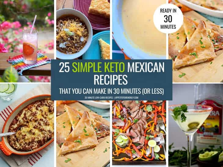 25 Easy Keto Mexican Food Recipes Appetite For Energy