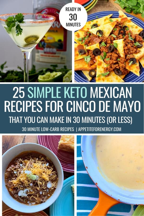 Collage with 4 of the simple Keto Mexican Food recipes for Cinco de Mayo